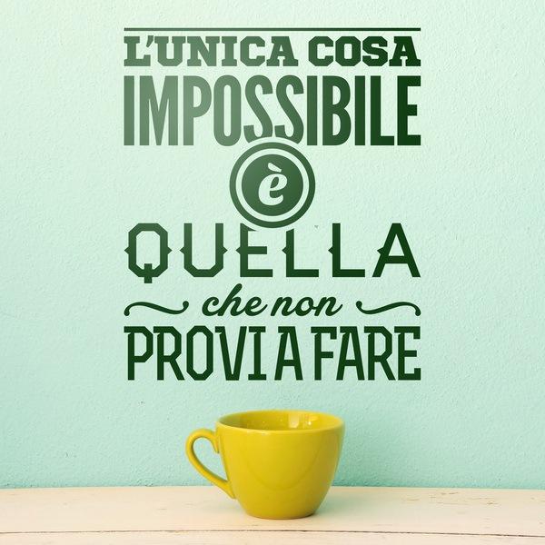 Vinilos Decorativos: L'unica cosa imposssibile è quella...