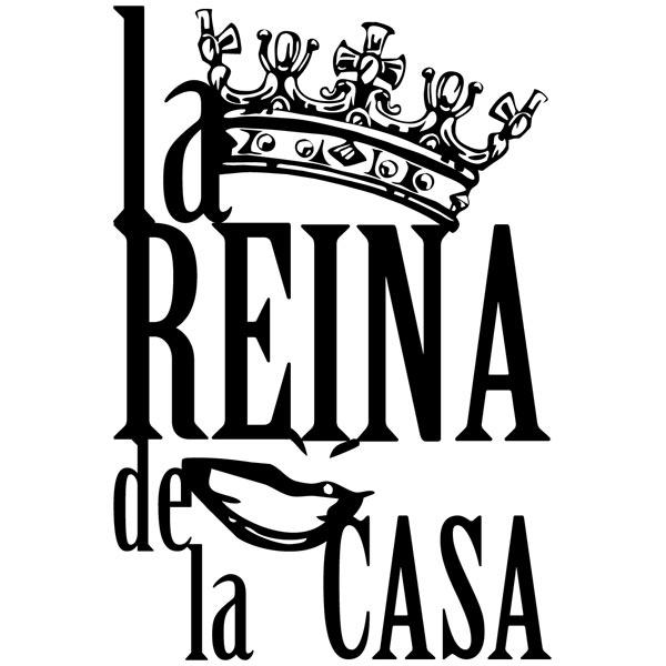 Vinilos Decorativos: Reina de la Casa