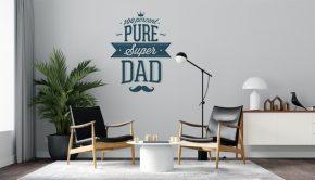 """Vinilo personalizado con la frase """"100 Percent Pure Super Dad"""""""