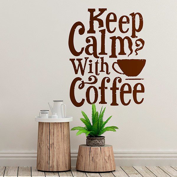 Vinilos Decorativos: Keep Calm with Coffee