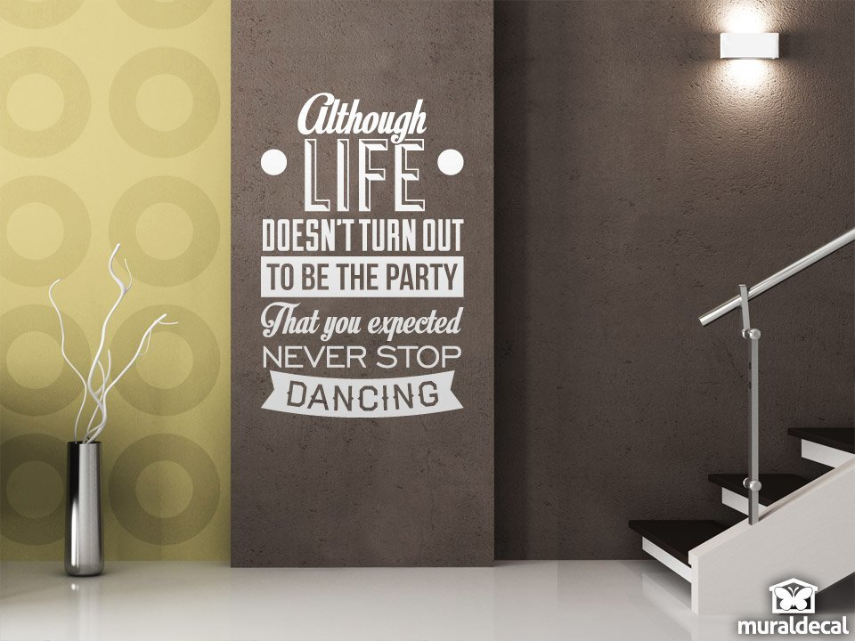 Vinilos Decorativos: Never stop dancing