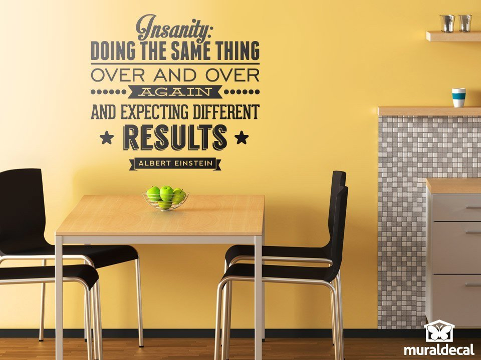 Vinilos Decorativos: Insanity quote