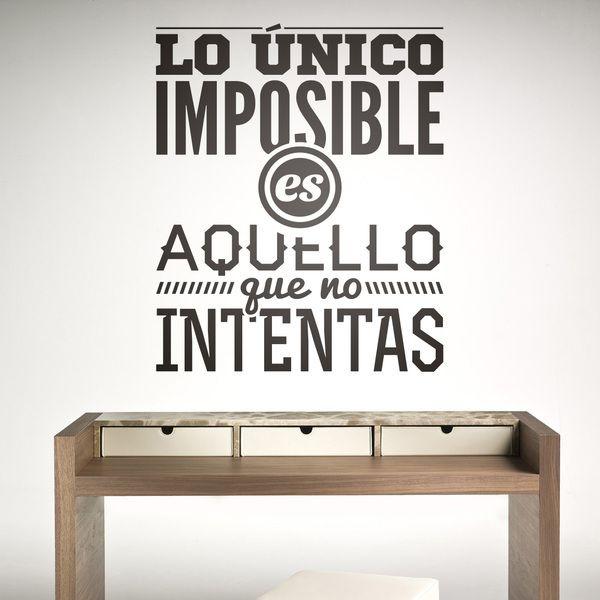 Vinilo frase: lo único imposible es aquello que no intentas