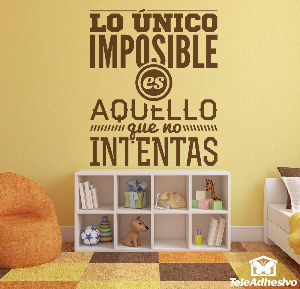 Lo nico imposible es for Vinilos pared frases
