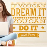 Vinilos Decorativos: If you can dream it you can do it 2