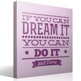 Vinilos Decorativos: If you can dream it you can do it 3