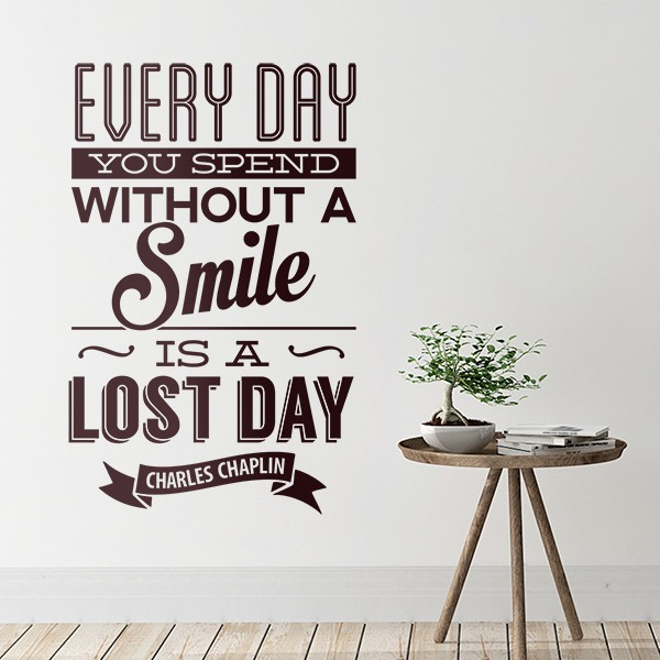 Vinilos Decorativos: Every day whithout a smail is a lost day 0