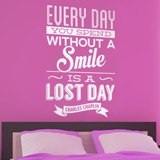 Vinilos Decorativos: Every day whithout a smail is a lost day 2