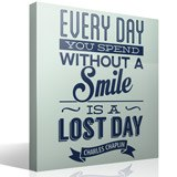 Vinilos Decorativos: Every day whithout a smail is a lost day 3