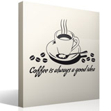 Vinilos Decorativos: Coffee is always a good idea 3