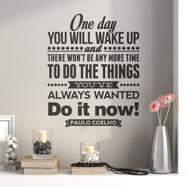 Vinilos Decorativos: One day wou will wake up and