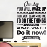 Vinilos Decorativos: One day wou will wake up and 2