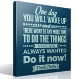 Vinilos Decorativos: One day wou will wake up and 3