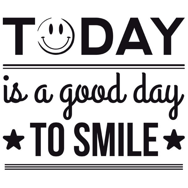 Vinilos Decorativos: Today is a good day to smile