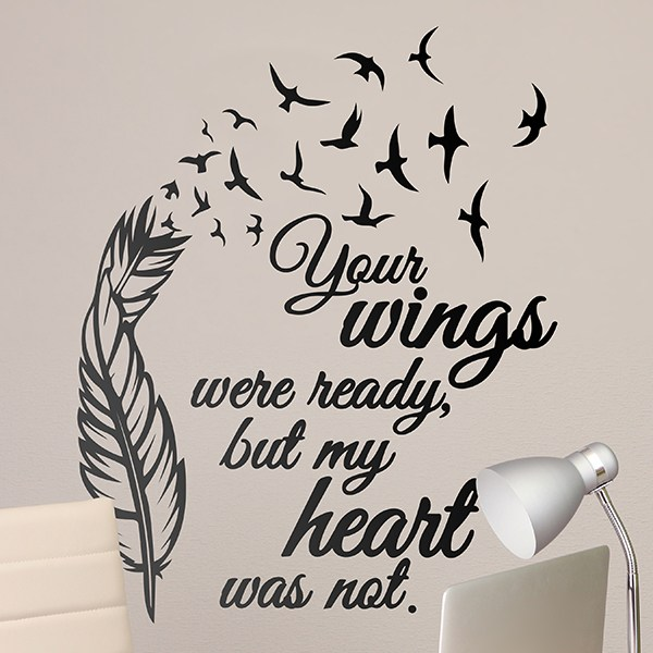 Vinilos Decorativos: Your Wings were ready...