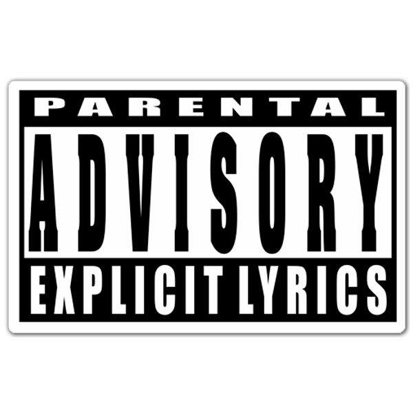 Pegatinas: Parental Advisory Explicit Lyrics