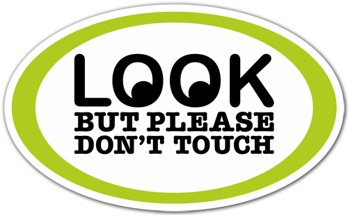 Pegatinas: Look but please dont touch
