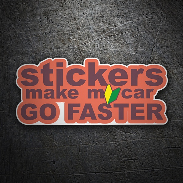 Pegatinas: Stickers make my car go faster