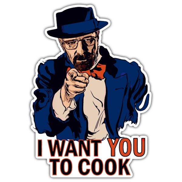 Pegatinas: Breaking Bad I want you to Cook