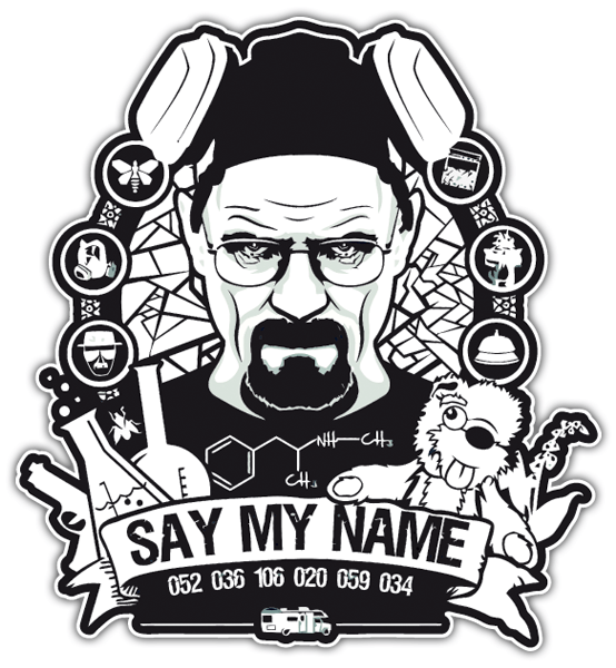 Pegatinas: Breaking Bad Say My Name
