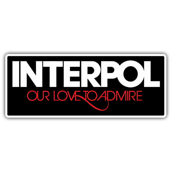 Pegatinas: Interpol Our Love to Admire