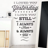 Vinilos Decorativos: I Loved You Yesterday 2