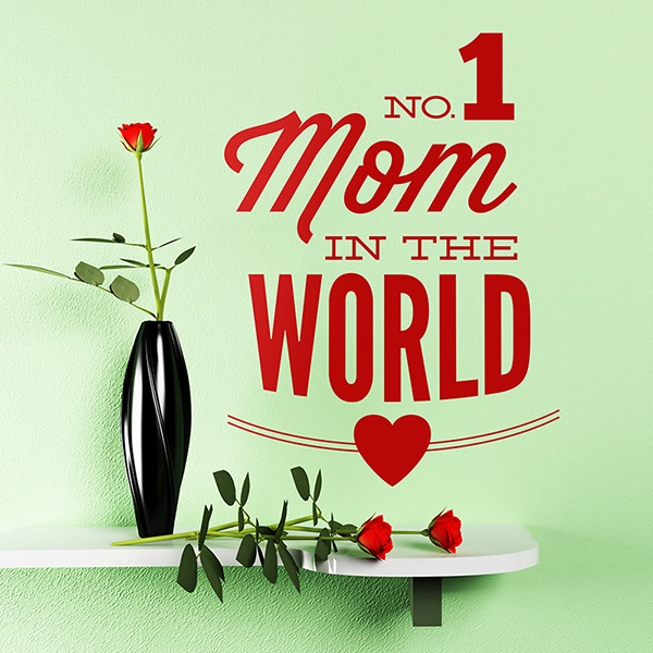 Vinilos Decorativos: No 1 Mom in the World