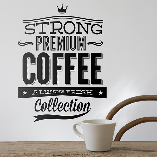 Vinilos Decorativos: Strong Premium Coffee