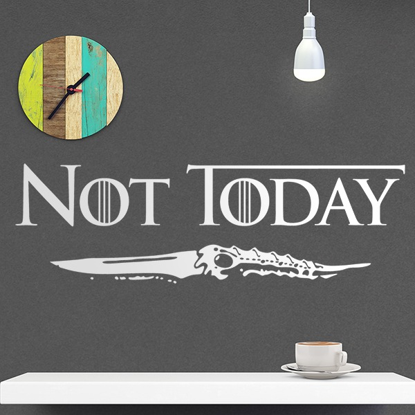 Vinilos Decorativos: Not Today
