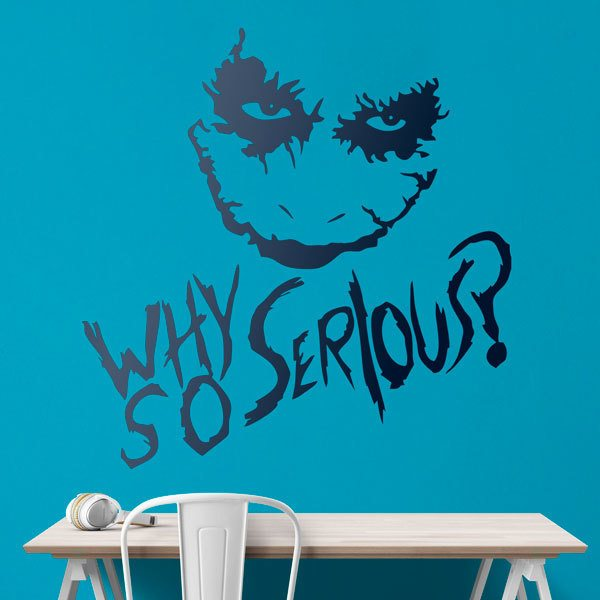 Vinilos Decorativos: Why so serious? (Joker, Batman)