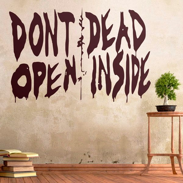 Vinilos Decorativos: Don't open, dead inside (Walking dead)