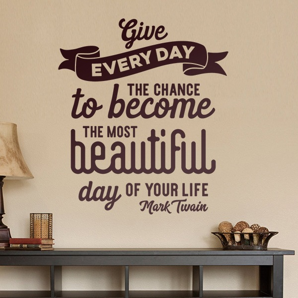 Vinilos Decorativos: Give to each day...