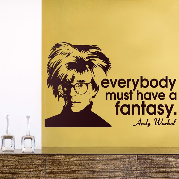 Vinilos Decorativos: Everybody must have a fantasy