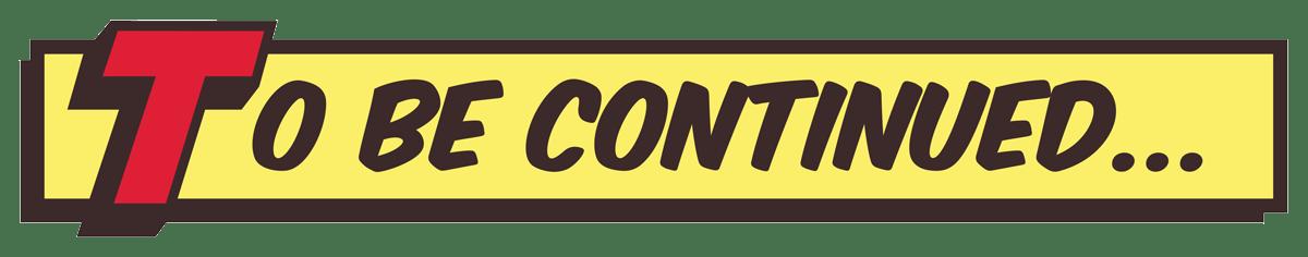 Vinilo decorativo To be continued comic | TeleAdhesivo.com