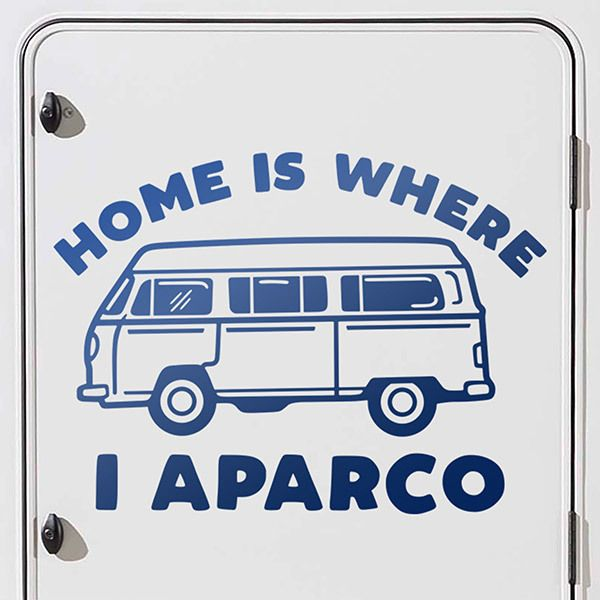 Pegatinas: Home is where I aparco