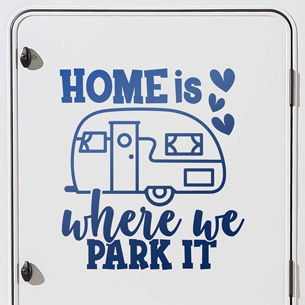 Pegatinas: Home is where we park it